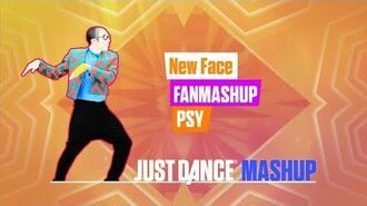 New Face Just Dance 2018 FanMade Mashup