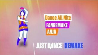 Dance All Nite Just Dance FanMade Remake