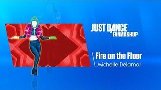 Fire on the Floor Just Dance 2019 FanMade Mashup