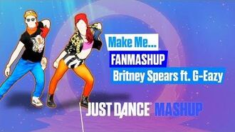 Make Me... - Just Dance FanMade Mashup