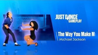 The Way You Make Me Feel Just Dance FanMade Remake