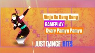 Ninja Re Bang Bang (Superstar) - Just Dance Hits Gameplay