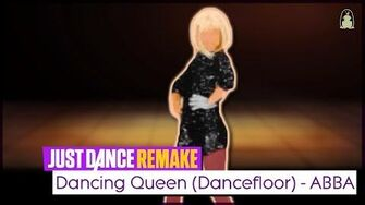 Dancing Queen (Dancefloor) Just Dance FanRemake