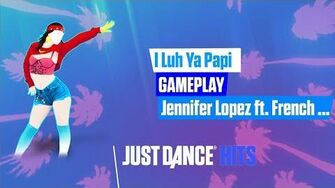 I Luh Ya Papi Just Dance Hits Gameplay