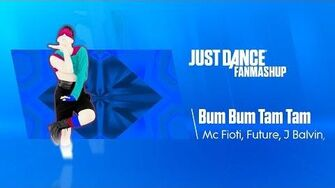 Bum Bum Tam Tam Just Dance 2019 FanMade Mashup