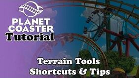 A Explains Planet Coaster - Tutorial Terrain Tools, Shortcuts & Tips