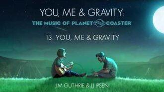13. You, Me & Gravity