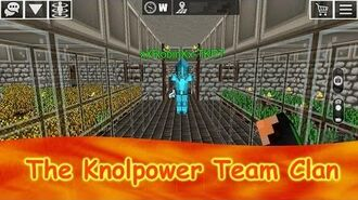 The KnolPower Team Clan First Underground Kingdom