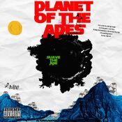 Suave The Ape - Planet Of The Apes Mixtape