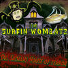 Surfin Wombatz – Dr Sathans House Of Terror
