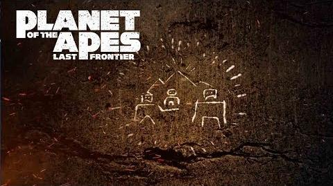 Planet of the Apes Last Frontier Episode Four Bryn's Resolve 20th Century FOX