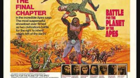 Battle for the Planet of the Apes (Music by Leonard Rosenman)