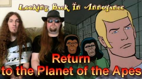 Looking Back in Annoyance -- Return to the Planet of the Apes