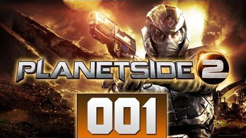 Let's Play PlanetSide 2 001 - Kleiner Guide Together