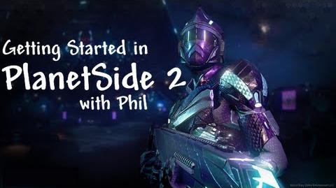 Getting Started in PlanetSide 2 with Phil