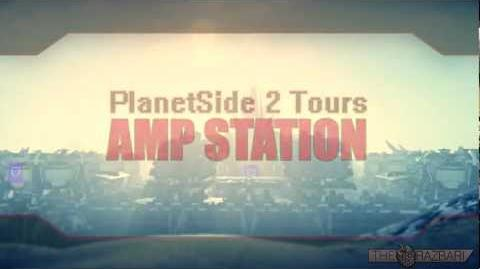 PlanetSide 2 Tours The Amp Station
