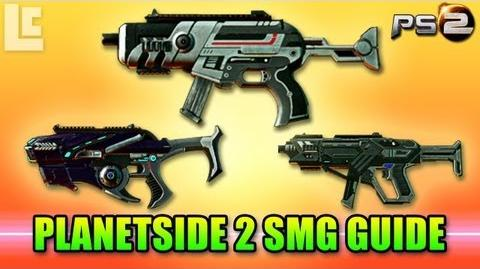 Planetside 2 SMG Guide (Planetside 2 Gameplay Review Guide)