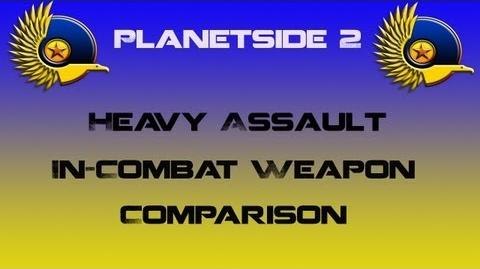NC Heavy Assault Weapons In-Combat Comparison - Planetside 2