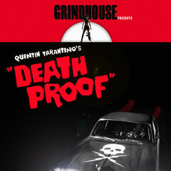 Grindhouse: Death Proof.