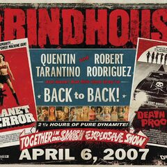 Grindhouse.