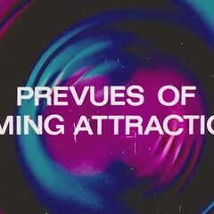 Prevues of Coming Attractions.