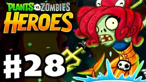 Plants vs. Zombies- Heroes - Gameplay Walkthrough Part 28 - She Came from the Sea! (iOS, Android)