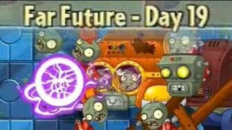 Far Future Day 19 - Plants vs Zombies 2 Its About Time