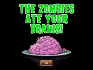 Nothing ate your Brains!