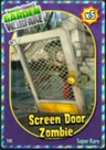 6. Screen Door Zombie