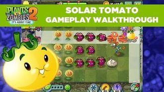 Solar Tomato Gameplay Plants vs. Zombies 2