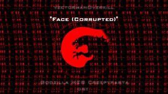 """""""Face (Corrupted)""""- Godzilla NES Creepypasta OST"""