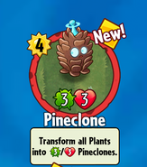 Pineclone Bought