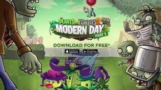 Plants vs. Zombies 2 Modern Day Part 1 Dev Diary-1452674760