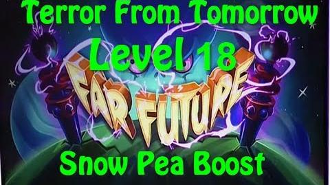 Terror From Tomorrow Level 18 Snow Pea Boost Plants vs Zombies 2 Endless
