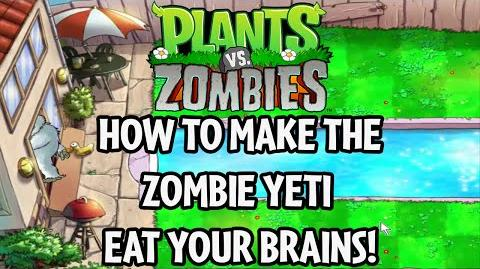 How to make the Zombie Yeti eat your brains in Plants vs
