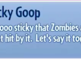 Super Sticky Goop