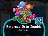 Returned Octo Zombie