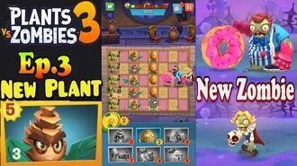 Plants vs. Zombies 3 - New Pine Needler - New Zombie - Devour Tower 5 (Ep.3)