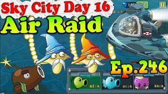 Plants vs. Zombies 2 (China) - Air Raid 2 BOSS Arbiter-X - Sky City Day 16 (Ep.246)