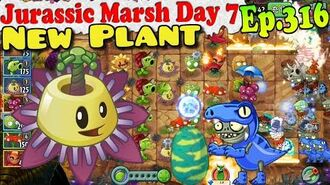 Plants vs. Zombies 2 (China) - New Passionflower- Jurassic Marsh Day 7 (Ep.316)