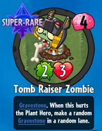 Receiving Tomb Raiser Zombie