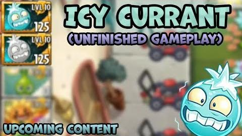 PvZ2 - Icy Currant (Unfinished Gameplay) - Dev 6