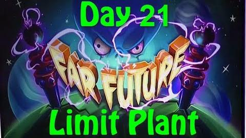 Far Future Day 21 - Limit Plants - Plants vs Zombies 2