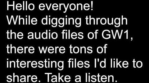 A lot of interesting unused sound files in GW1.