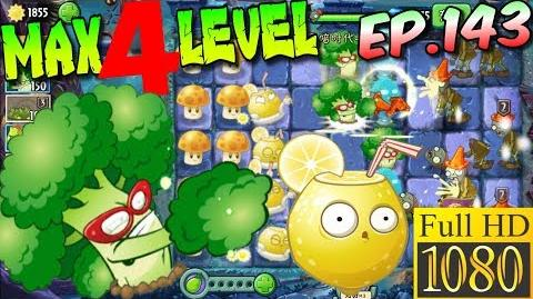 Plants vs. Zombies 2 (China) - Vigorous Broccoli MAX 4 level - Dark Ages Night 1 (Ep