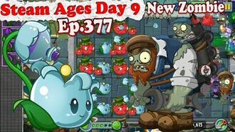 Plants vs. Zombies 2 (China) - New Foreman Gargantuar - Steam Ages Day 9 (Ep.377)