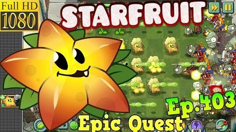 Plants vs. Zombies 2 - STARFRUIT - Epic Quest Premium Seeds (Ep