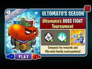 Ultomato's Ultimate Season - Ultomato's BOSS FIGHT Tournament