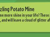 Pizzazzling Potato Mine