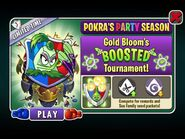 Pokra's Party Season Gold Bloom's BOOSTED Tournament